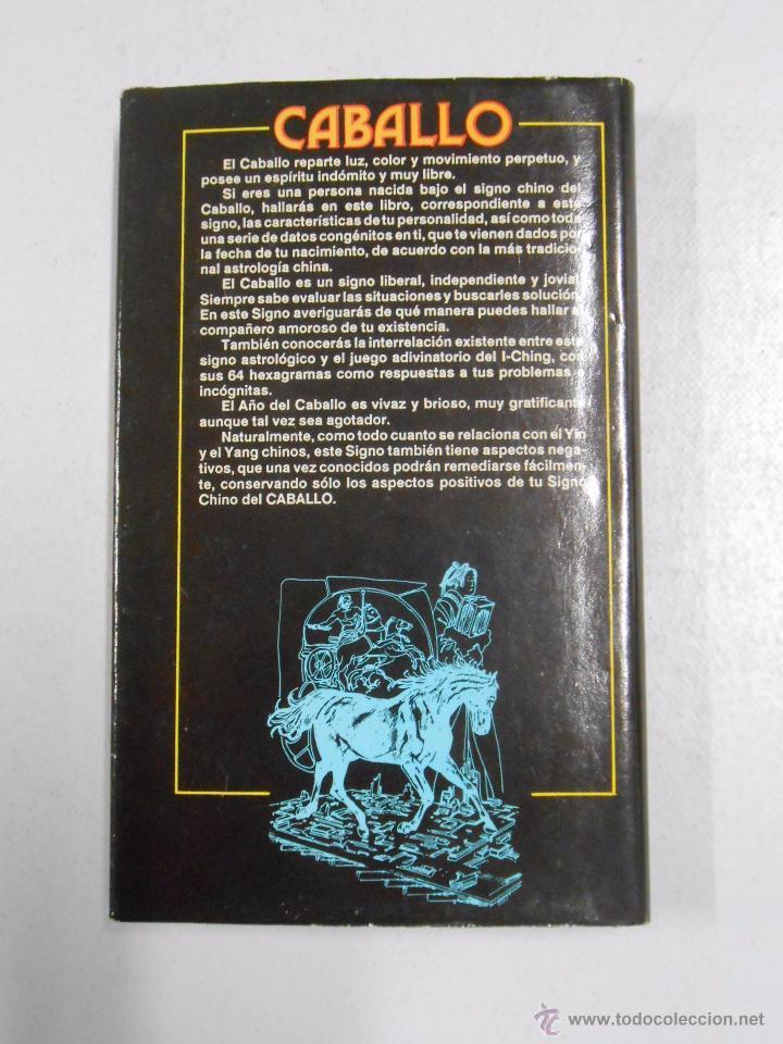 Libros de segunda mano: HOROSCOPO CHINO. - EL CABALLO. IBERLIBRO. TDK255 - Foto 2 - 52031485