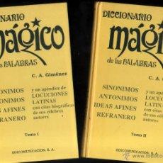 Libros de segunda mano: DICCIONARIO MAGICO DE LAS PALABRAS - 2 TOMOS - C.A.GIMENEZ *. Lote 52514517