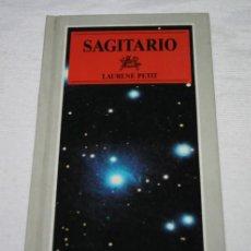 Libros de segunda mano: SAGITARIO LAURENE PETIT, SUSAETA ASTRO SIGNOS 1988, LIBRO. Lote 221467350