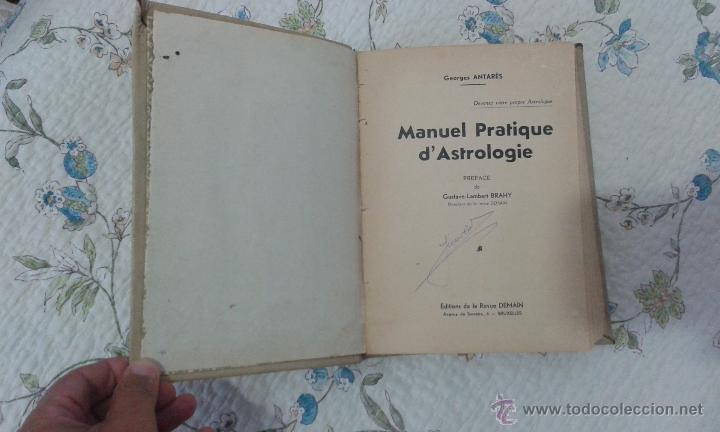 Libros de segunda mano: GEORGES ANTARÈS: MANUEL PRATIQUE D´ASTROLOGIE (texto en francés) - Foto 2 - 53682546
