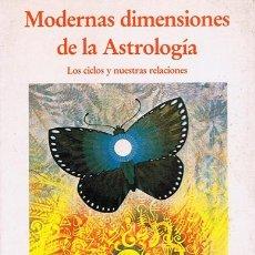 Libros de segunda mano: MODERNAS DIMENSIONES DE LA ASTROLOGÍA STEPHEN ARROYO. Lote 210654400