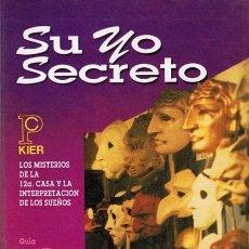Libros de segunda mano: SU YO SECRETO TRACY MARKS 1ª EDICIÓN . Lote 54143836