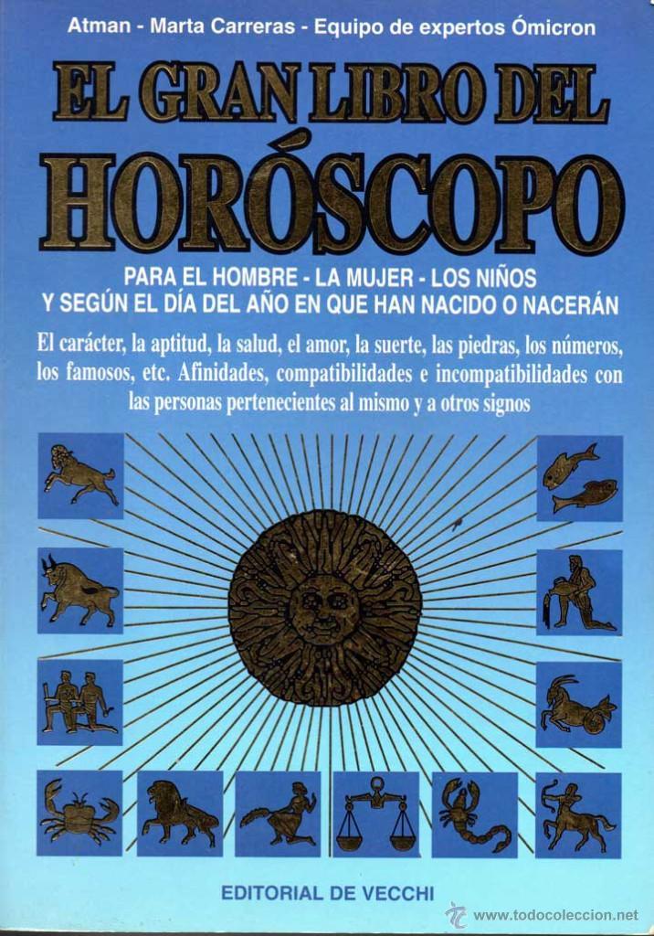 EL GRAN LIBRO DEL HORÓSCOPO - ATMAN, MARTA CARRERAS, EQUIPO DE EXPERTOS OMICRON (Libros de Segunda Mano - Parapsicología y Esoterismo - Astrología)