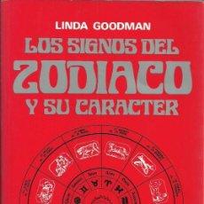 Libros de segunda mano: LOS SIGNOS DEL ZODIACO Y SU CARACTER - LINDA GOODMAN - EDICIONES URANO - 2006. Lote 55138089