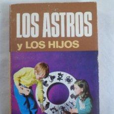 Libros de segunda mano: BIBLIOTECA ASTROLÓGICA BRUGUERA. LOS ASTROS Y LOS HIJOS. Lote 55176752