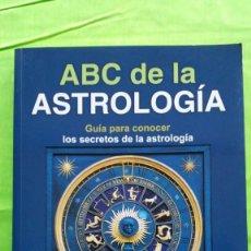 Libros de segunda mano: ABC DE LA ASTROLOGÍA / GUÍA PARA CONOCER LOS SECRETOS DE LA ASTROLOGÍA / DAMIAN SHARP / EDITORIAL AM. Lote 55783542