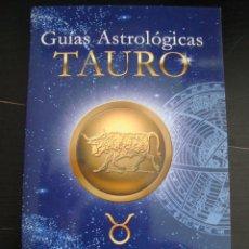 Libros de segunda mano: GUIAS ASTROLOGICAS TAURO. LUISA CONDE. EDAF.. Lote 56922505