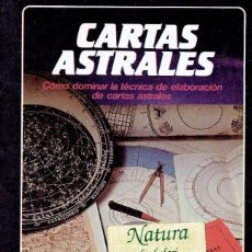 Libros de segunda mano: CARTAS ASTRALES. CÓMO DOMINAR LA TÉCNICA DE ELABORACIÓN DE LAS CARTAS ASTRALES. Lote 57504103