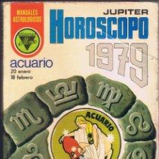 Libros de segunda mano: JUPITER HOROSCOPO 1979 ACUARIO 20 DE ENERO AL 18 DE FEBRERO 112 PÁGINAS MD70. Lote 58271689