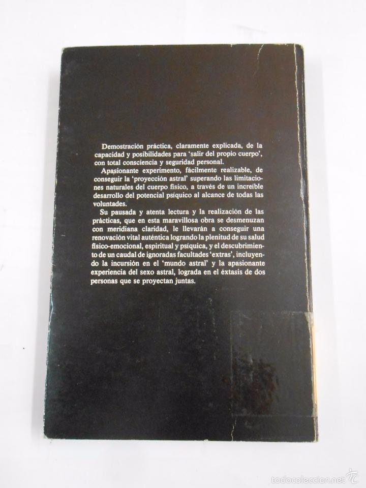 Libros de segunda mano: PROYECCIÓN ASTRAL. EXPERIENCIAS FUERA DEL CUERPO - MELITA DENNING / OSBORNE PHILLIPS. TDK296 - Foto 2 - 58506191