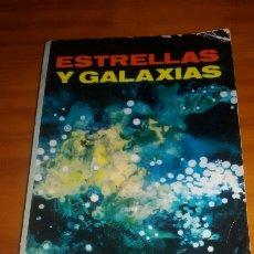 Libros de segunda mano: ESTRELLAS Y GALAXIAS AUTOR THORNTON PAGE 1967. Lote 58570172