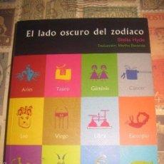 Libros de segunda mano: EL LADO OSCURO DEL ZODIACO STELLA HYDE NUEVO. Lote 59000880