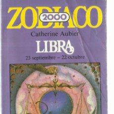 Libros de segunda mano: LIBRA. ZODIACO. PREVISIONES HASTA EL AÑO 2000. JUAN GRANICA. MADRID. 1982. Lote 60833787