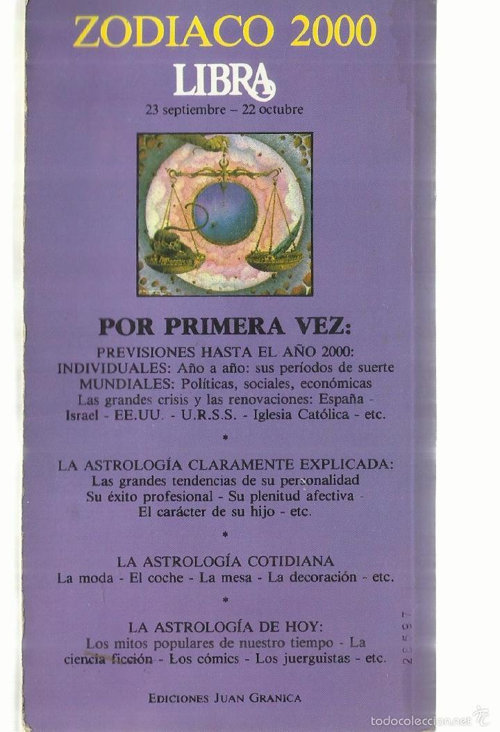 Libros de segunda mano: LIBRA. ZODIACO. PREVISIONES HASTA EL AÑO 2000. JUAN GRANICA. MADRID. 1982 - Foto 3 - 60833787