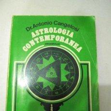 Libros de segunda mano: ASTROLOGIA CONTEMPORANEA. DESARROLLO. ANTONIO CANGELOSI.. Lote 61137407