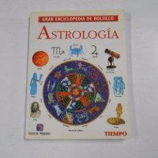 Libros de segunda mano: GRAN ENCICLOPEDIA DE BOLSILLO, REVISTA TIEMPO, Nº 2: ASTROLOGIA. TDK103. Lote 61753220