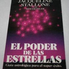 Libros de segunda mano: EL PODER DE LAS ESTRELLAS GUIA ASTROLOGICA PARA EL SUPER-EXITO, JACQ. STALLONE, GRANICA 1990, LIBRO. Lote 62435476