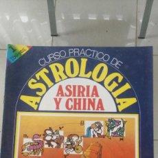 Libros de segunda mano: CURSO PRACTICO DE ASTROLOGIA- ARIRIA Y CHINA NºS 1 Y 2. Lote 64202119