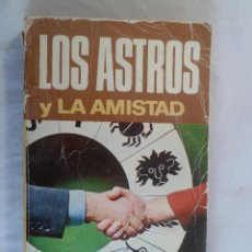 Libros de segunda mano: BIBLIOTECA ASTROLÓGICA BRUGUERA. LOS ASTROS Y LA AMISTAD.. Lote 64667423