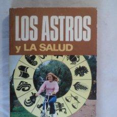 Libros de segunda mano: BIBLIOTECA ASTROLÓGICA BRUGUERA. LOS ASTROS Y LA SALUD.. Lote 64667679