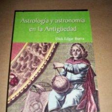 Libros de segunda mano: ASTROLOGIA Y ASTRONOMIA EN LA ANTIGUEDAD DICK EDGAR. Lote 65340227
