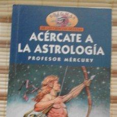 Libros de segunda mano - Acércate a la astrología - Profesor Mércury - 65890218
