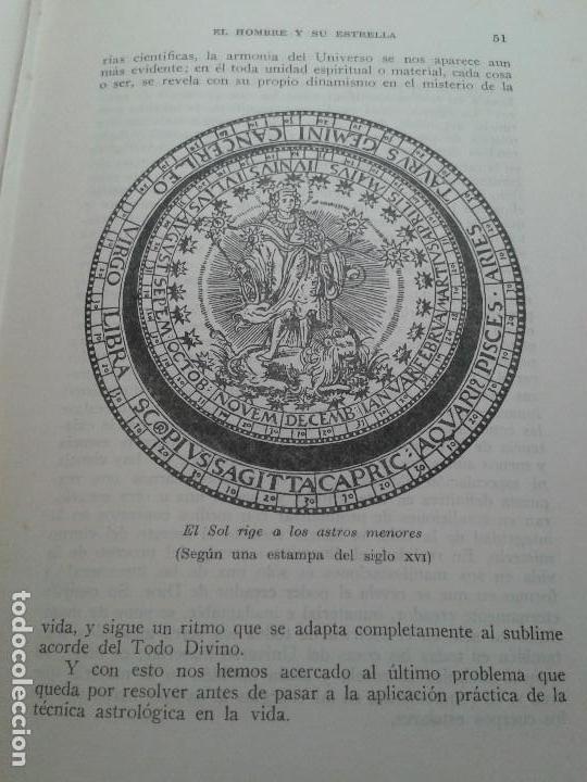 Libros de segunda mano: EL HOMBRE Y SU ESTRELLA (1950). COSMOPSICOLOGÍA, ASTROLOGÍA, HOROSCOPO. MUY ILUSTRADO. - Foto 4 - 66964146