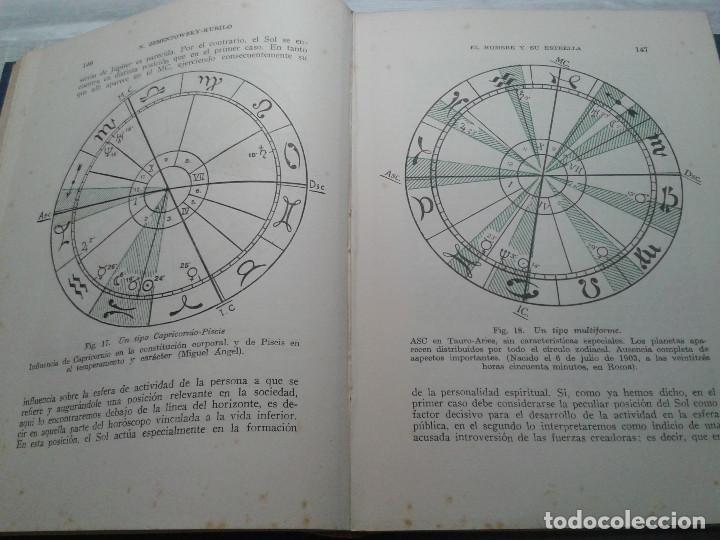 Libros de segunda mano: EL HOMBRE Y SU ESTRELLA (1950). COSMOPSICOLOGÍA, ASTROLOGÍA, HOROSCOPO. MUY ILUSTRADO. - Foto 8 - 66964146