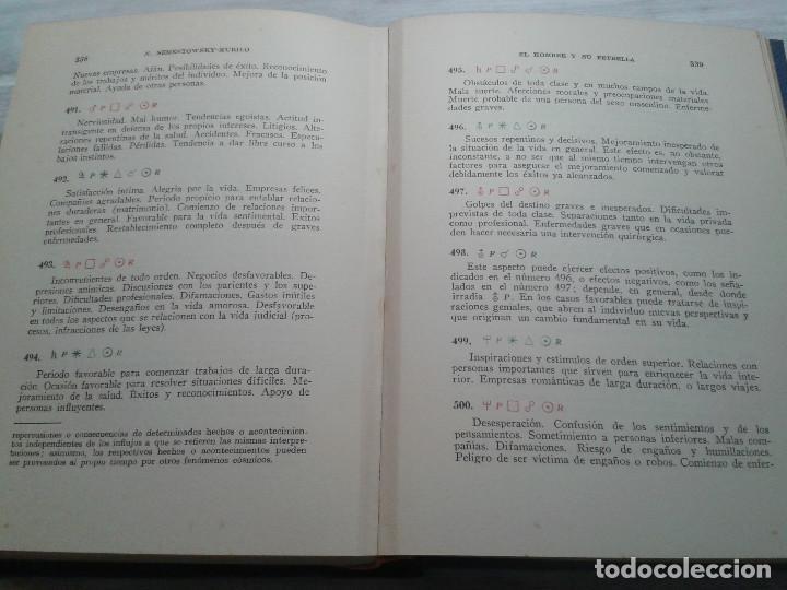 Libros de segunda mano: EL HOMBRE Y SU ESTRELLA (1950). COSMOPSICOLOGÍA, ASTROLOGÍA, HOROSCOPO. MUY ILUSTRADO. - Foto 10 - 66964146