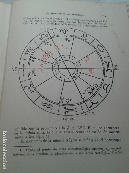Libros de segunda mano: EL HOMBRE Y SU ESTRELLA (1950). COSMOPSICOLOGÍA, ASTROLOGÍA, HOROSCOPO. MUY ILUSTRADO. - Foto 11 - 66964146