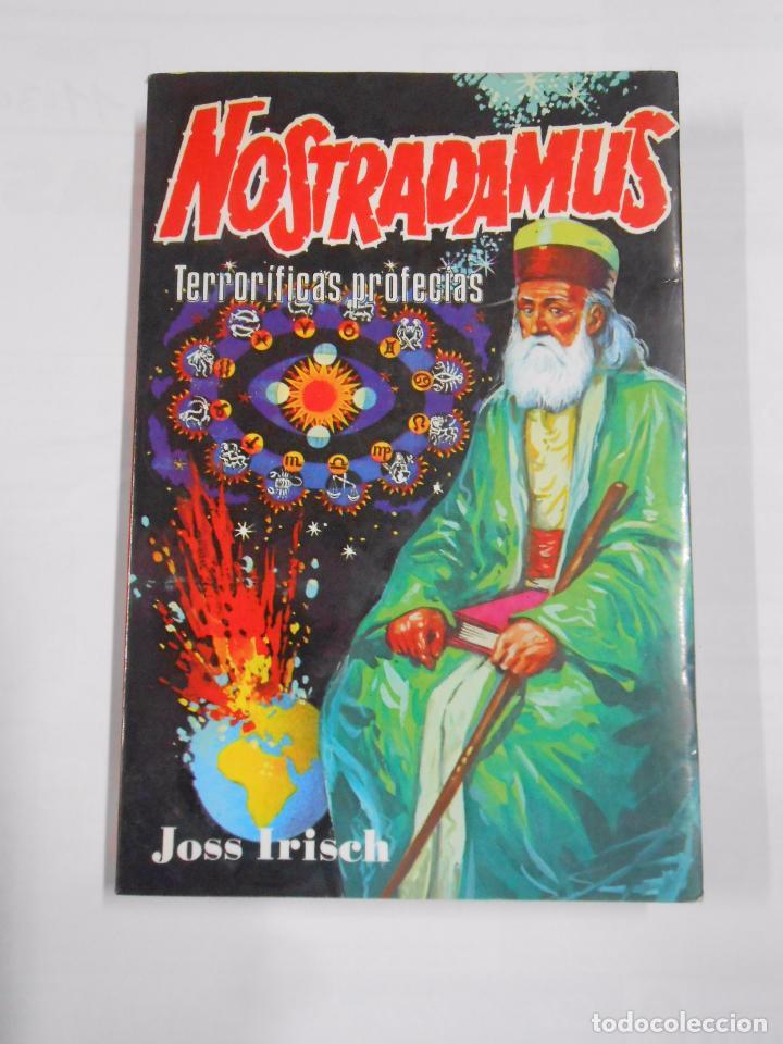 NOSTRADAMUS. TERRORIFICAS PROFECIAS. JOSS IRISCH. TDK86 (Libros de Segunda Mano - Parapsicología y Esoterismo - Astrología)
