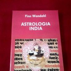 Libros de segunda mano: ASTROLOGÍA INDIA - FINN WANDAHL. Lote 174495297