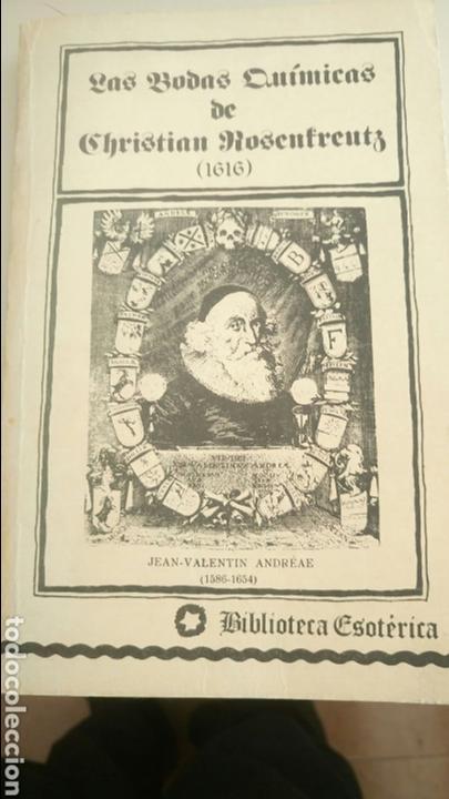 LAS BODAS QUÍMICAS DE CHRISTIAN ROSENKREUTZ PRIMERA EDICIÓN 1980 LA ROSA-CRUZ. ROSACRUCES (Libros de Segunda Mano - Parapsicología y Esoterismo - Astrología)