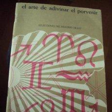 Libros de segunda mano: EL ARTE DE ADIVINAR EL PORVENIR SUPLEMENTO DEL EL GRAN LIBRO DEL HOGAR 1969.. Lote 73531271