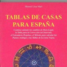 Libros de segunda mano: M. LLOP MARÍ : TABLAS DE CASAS PARA ESPAÑA (KARMA 7, 1999) . Lote 77088565