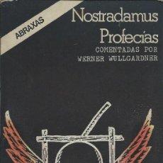 Libros de segunda mano: NOSTRADAMUS PROFECÍAS, COMENTADAS POR WERNER WULLGARDNER. EDICIONES FELMAR.. Lote 77879453