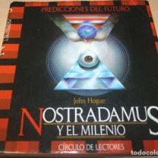 Libros de segunda mano: NOSTRADAMUS Y EL MILENIO – JOHN HOGUE. Lote 80667886