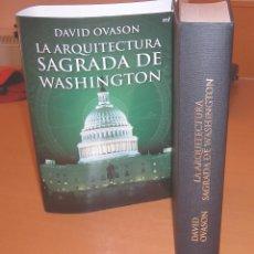 Libros de segunda mano: LA ARQUITECTURA SAGRADA DE WASHINGTON.. Lote 82211664