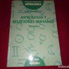 Libros de segunda mano: ASTROLOGIA Y LAS RELACIONES HUMANAS. Lote 82453188
