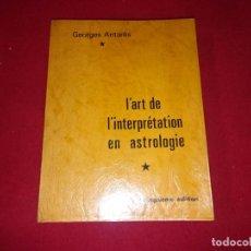 Libros de segunda mano: CUADERNO L´ART DE L´INTRÉPETATION EN ASTROLOGIE - FRANCÉS . Lote 82906120