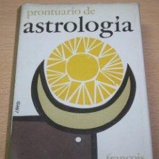 Libros de segunda mano: PRONTUARIO DE ASTROLOGÍA – FRANCOIS LABAT. Lote 84663068