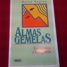 Libros de segunda mano: ALMAS GEMELAS ENCUENTRA Y BUSQUEDA. Lote 86887168