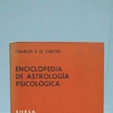Libros de segunda mano - ENCICLOPEDIA DE ASTROLOGIA PSICOLOGICA. CHARLES E. O. CARTER - 90552610