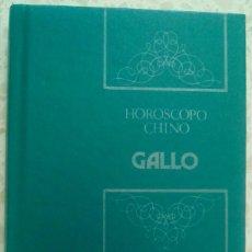 Libros de segunda mano - HORÓSCOPO CHINO. GALLO.-IBERLIBRO - 94407702