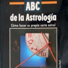 Libros de segunda mano: ABC DE LA ASTROLOGÍA CÓMO HACER SU PROPIA CARTA ASTRAL. DANIELE DE CAUMON PAOLI. . Lote 94753575