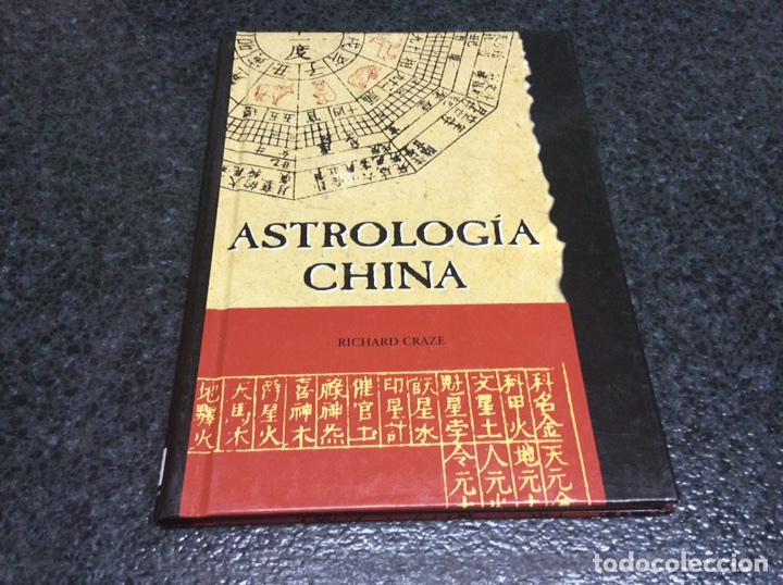 ASTROLOGIA CHINA /POR: RICHARD CRAZE - EDITADO - AÑO 1999 (Libros de Segunda Mano - Parapsicología y Esoterismo - Astrología)