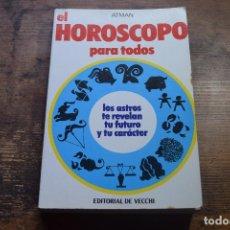 Libros de segunda mano: EL HOROSCOPO PARA TODOS, ATMAN, DE VECCHI, 1984. Lote 96358843