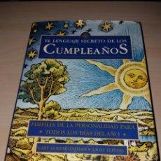Libros de segunda mano: EL LENGUAJE SECRETO DE LOS CUMPLEAÑOS - PERFILES DE LA PERSONALIDAD PARA TODOS LOS DÍAS DEL AÑO . Lote 98414691