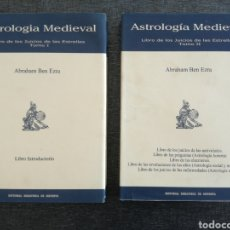 Libros de segunda mano: LIBRO DE LOS JUICIOS DE LAS ESTRELLAS, ABRAHAM BEN EZRA, COMPLETO (TOMO I Y II), ASTROLOGÍA MEDIEVAL. Lote 98439707