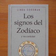 Libros de segunda mano: LOS SIGNOS DEL ZODIACO Y SU CARACTER - LINDA GOODMAN - TAPA DURA - CIRCULO DE LECTORES (7B). Lote 98455807